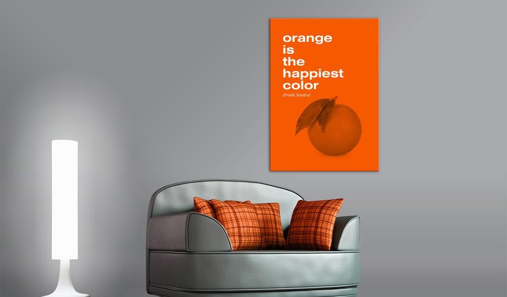 Obraz - Orange is the happiest color (Frank Sinatra)
